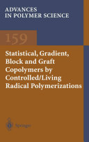 Statistical, Gradient, Block and Graft Copolymers by Controlled/Living Radical Polymerizations [Pdf/ePub] eBook