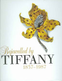Bejewelled by Tiffany, 1837-1987 ebook