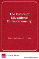 The Future Of Educational Entrepreneurship