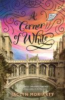 A Corner of White: The Colors of Madeleine, Book One Pdf/ePub eBook
