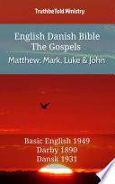 English Danish Bible - The Gospels - Matthew, Mark, Luke and John Online Book