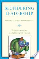 Blundering Leadership