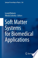 Soft Matter Systems for Biomedical Applications