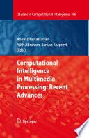 Computational Intelligence in Multimedia Processing  Recent Advances