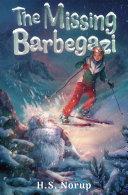 The Missing Barbegazi Pdf/ePub eBook