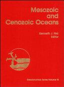 Mesozoic and Cenozoic Oceans