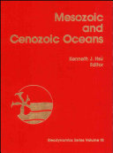 Mesozoic and Cenozoic Oceans