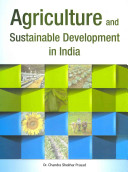 Agriculture And Sustainable Development In India