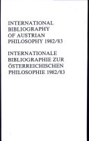 International Bibliography of Austrian Philosophy / Internationale Bibliographie Zur Sterreichischen Philosophie