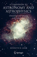 A Companion to Astronomy and Astrophysics: Chronology and ...