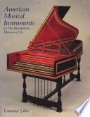 American Musical Instruments in the Metropolitan Museum of Art
