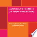 Autism Survival Handbook Book