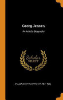 Georg Jensen: An Artist's Biography