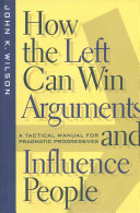 How the Left Can Win Arguments and Influence People Pdf/ePub eBook