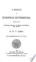 A Manual of European Butterflies