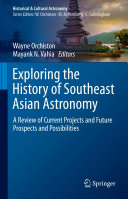 Exploring the History of Southeast Asian Astronomy