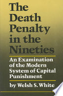 The Death Penalty In The Nineties