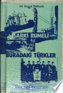 Şarkı̂ Rumeli ve buradaki Türkler