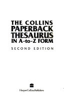 The Collins Paperback Thesaurus in A to Z Form