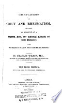 Observations on Gout and Rheumatism  Including an Account of a Speedy  Safe  and Effectual Remedy for These Diseases Book