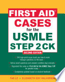 First Aid Cases for the USMLE Step 2 CK, Second Edition