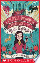 The Extremely Inconvenient Adventures of Bronte Mettlestone