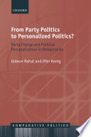 From Party Politics To Personalized Politics
