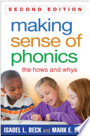 """Making Sense of Phonics: The Hows and Whys"" by Isabel L. Beck, Mark E. Beck"