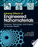 Adverse Effects of Engineered Nanomaterials Book