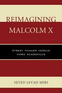 Reimagining Malcolm X