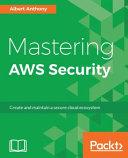 Mastering AWS Security Book