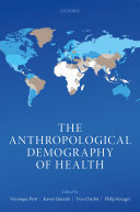 The Anthropological Demography of Health