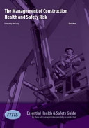 The Management of Construction Health and Safety Risk