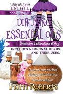 Diffusing Essential Oils Book