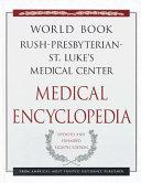 The World Book Rush Presbyterian St  Luke s Medical Center Medical Encyclopedia