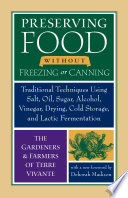 Preserving Food Without Freezing Or Canning