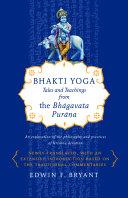 Bhakti Yoga by Edwin F. Bryant