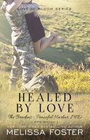 Healed by Love (The Bradens at Peaceful Harbor)