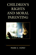 Children's Rights and Moral Parenting Pdf/ePub eBook
