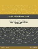 Essentials of Dental Radiography: Pearson New International Edition