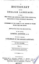 A Dictionary Of The English Language To Which Is Prefixed A Grammar Of The English Language The Eighth Edition