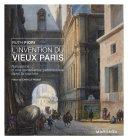 L'invention du vieux Paris