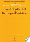 Global Gravity Field And Its Temporal Variations Book PDF