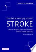 The Clinical Neuropsychiatry of Stroke