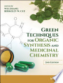 Green Techniques for Organic Synthesis and Medicinal Chemistry Book