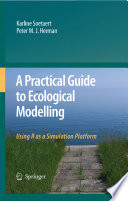 Book Cover: A PracticalGuide to Ecological Modeling