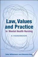 Ebook Law Values And Practice In Mental Health Nursing A Handbook