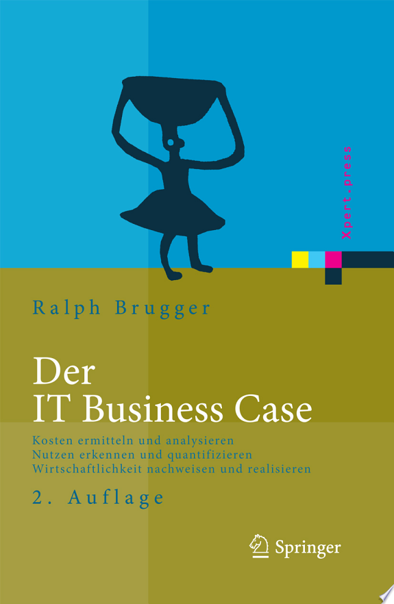 Der IT Business Case