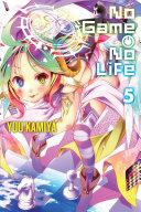 No Game No Life  Vol  5  light novel