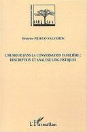 Pdf L'humour dans la conversation familière : Description et analyse linguistiques Telecharger